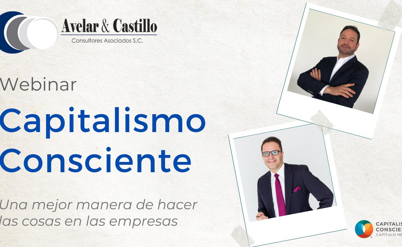 """Webinar: """"Capitalismo Consciente, una mejor manera de hacer las cosas en las empresas"""""""